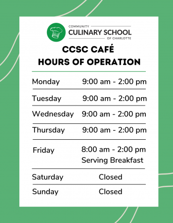 CCSC Café Hours of Operations - breakfast on fridays only
