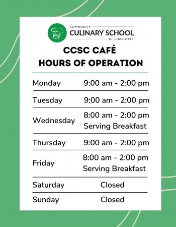 CCSC Café Hours of Operations
